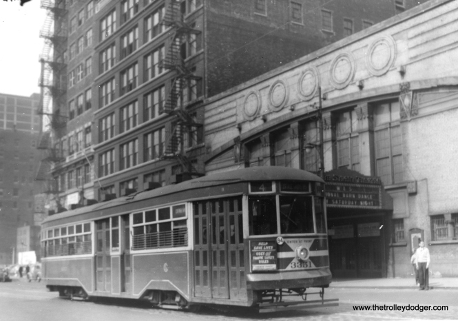 "CSL Sedan 3351. Note the marquee on the Eighth Street Theater at right, advertising the WLS National Barn Dance, which was broadcast ""every Saturday."" George Trapp: ""(The) three shots on Wabash at Eighth were probably taken in Summer of 1947 when the Sedans were beginning to replace the Nearsides on Routes 4 and 5 after being bumped off of Route 22 by new PCC's."" (Heier Industrial Photo)"