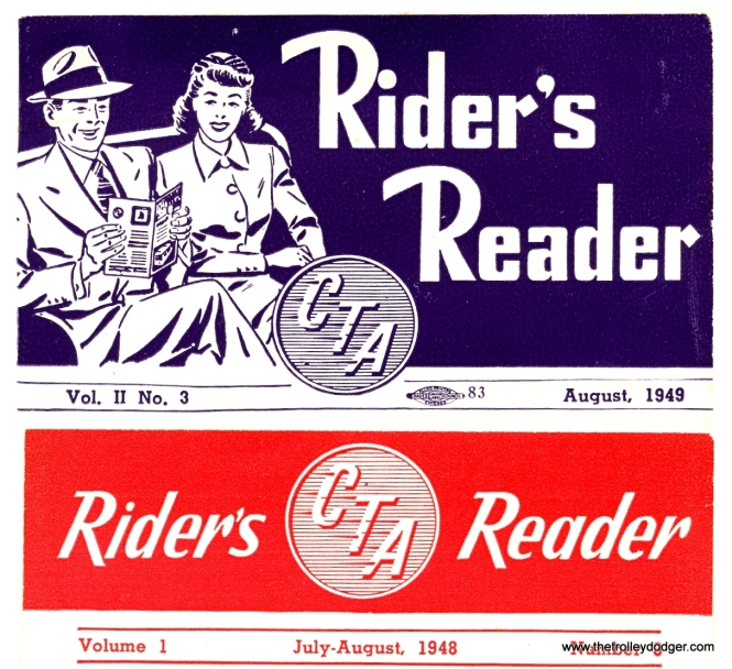 "The Rider's Reader was a small four page periodical put out by CTA and distributed via buses, streetcars, and ""L"" cars between 1948 and 1951."