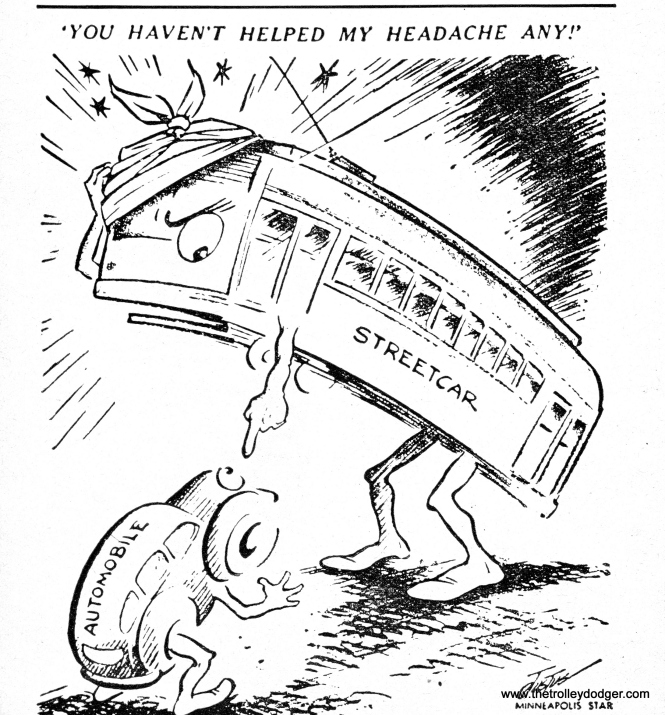 CTA reproduced this Minneapolis Star editorial cartoon in July 1950. We will let the readers decide whether this was indicative of an increasing anti-streetcar sentiment on the part of CTA.