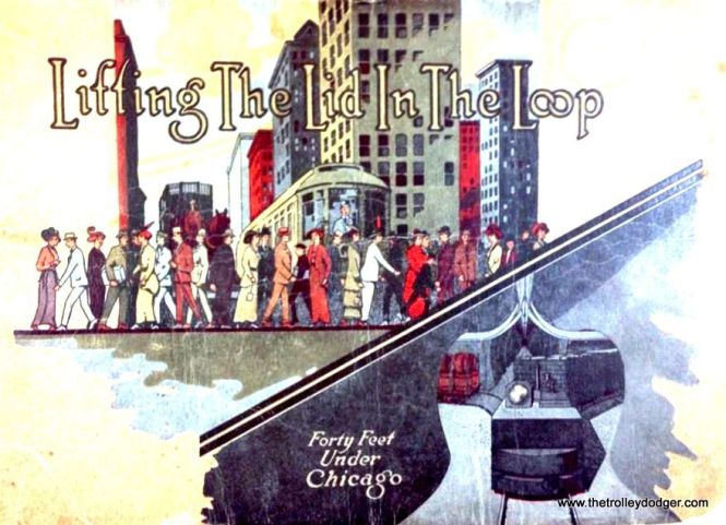 This 44-page brochure, issued by the Chicago Tunnel Co. in 1915, later provided some of the cover art for Bruce Moffat's book Forty Feet Below.