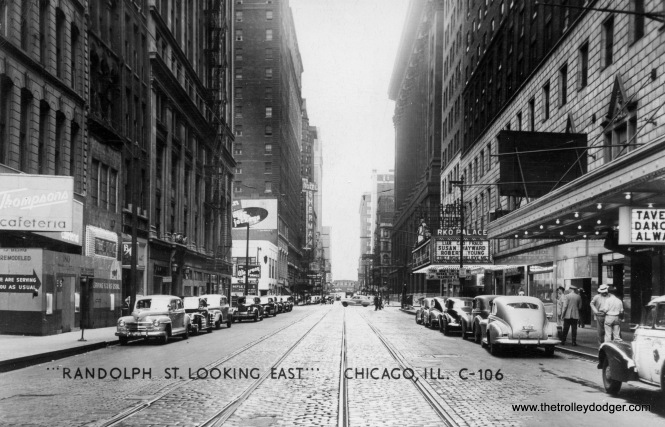 Randolph Street looking east in the late 1940s. The RKO Palace Theatre, located at 151 West Randolph, is now the Cadillac Palace.