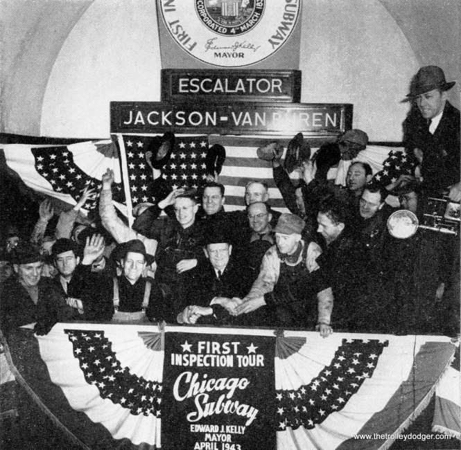 Mayor Kelly celebrates the first ceremonial trips (using one track and only two of the stations) on the State Street Subway in April 1943, just prior to a mayoral election.