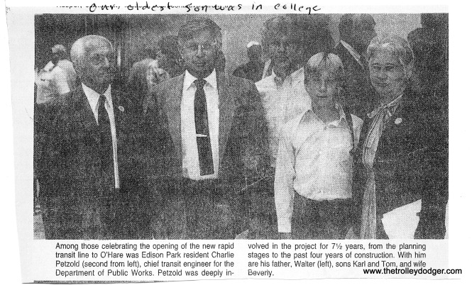 "Building Chicago's Subways is dedicated to the late Charlie Petzold. His widow Beverly sent us this newspaper clipping, showing him with various family members in 1984, when the ""L"" was extended to O'Hare airport."