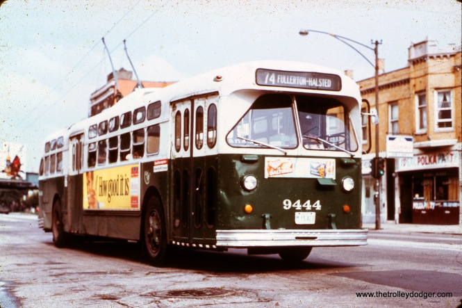 CTA trolley bus 9444 is eastbound on Fullerton at Milwaukee on August 19, 1972. (William Shapotkin Collection)