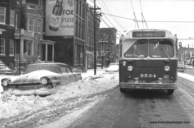 CTA trolley bus 9534 is eastbound on Fullerton Avenue. I'm not sure when this picture was taken, but it does remind me of the aftermath of the Blizzard of '67, worst in the city's history. (William Shapotkin Collection)