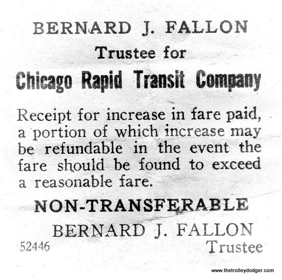"This notice is from before October 1947, when the Chicago Transit Authority took over the ""L"" system. Fares were, if anything, being held artificially low for many years, while the system gradually deteriorated and the equipment aged. Once the CTA was in charge, they had more legal leeway to raise fares, in order to cover expenses, in the days before government subsidies. As a result, there were several fare increases in the 1950s. (Courtesy of Ross Harano)"